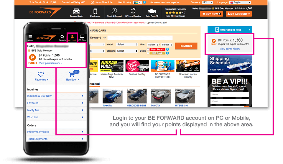 Login to your BE FORWARD account on PC or Mobile, and you will find your points displayed in the above area.