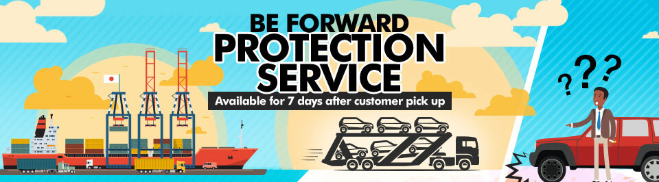 BE FORWARD PROTECTION SERVICE Available for 7 days after customer pick up